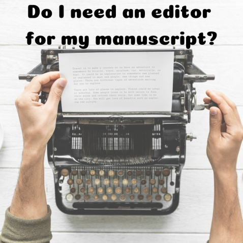 do i need an editor for my manuscript_